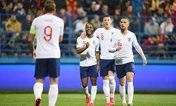 อังกฤษ บุกถล่ม มอนเตเนโกร 5-1 ซิวชัยคัดยูโร 2 นัดติด