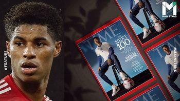 เหตุผลที่แท้จริง : ทำไม มาร์คัส แรชฟอร์ด ถึงได้ขึ้นปกนิตยสาร TIME ?