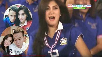"""เผยโฉม """"น้องออม"""" สาวไทยเชียร์สุดมันส์เกมถล่มเวียดนาม คือแฟน """"สรรวัชญ์"""" (คลิป+อัลบั้ม)"""