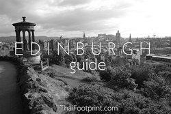 Edinburgh Guide … ท่องไปในเอดินบะระ