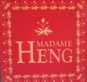 MADAM HENG