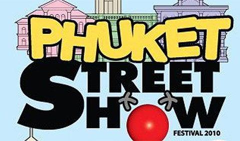 Phuket Street Show Festival 2010