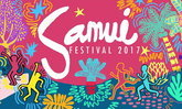 เตรียมตัวไปมันส์กับงาน Samui Festival 2017 วันที่ 7-11 กันยายนนี้!!