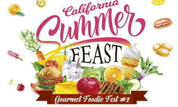"งาน ""Gourmet Foodie Fest 2018 : California Summer Feast"""