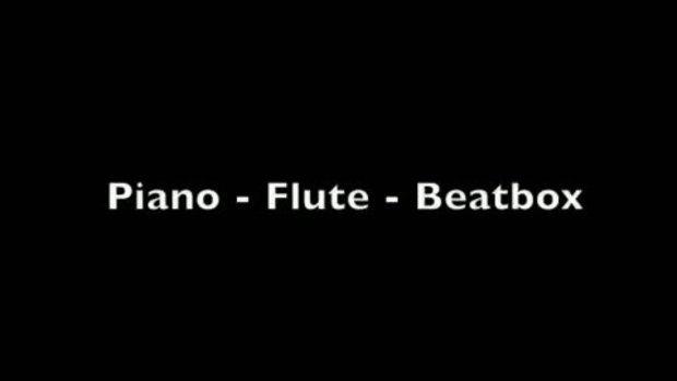 3 in 1 เปียโน ฟลูต บีตบ็อกซ์ ในคนๆเดียว