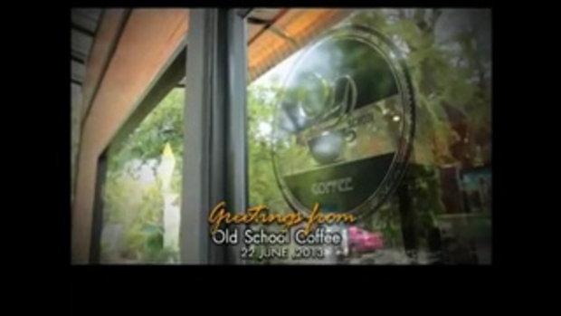 Old School Coffee ร้านชิลล์ยามบ่าย