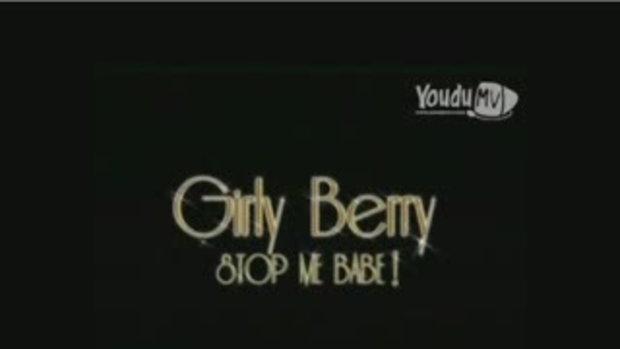 MV ดูเธอทำ : เกิร์ลลี่ เบอร์รี่