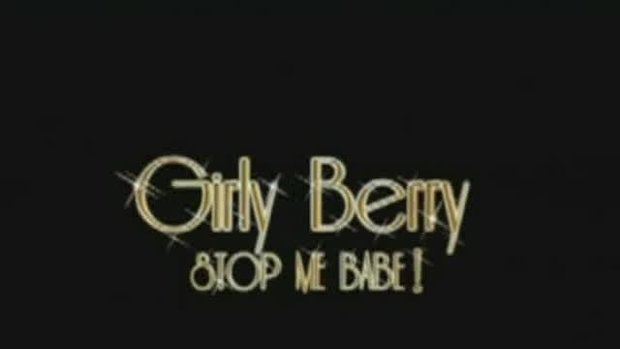 MV เพลง ดูเธอทำ จาก Girly Berry อัลบั้ม Stop me Ba