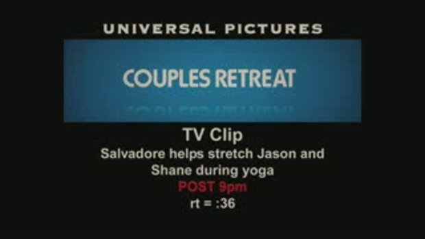 คลิปพิเศษจากหนัง COUPLE RETREATS (5)