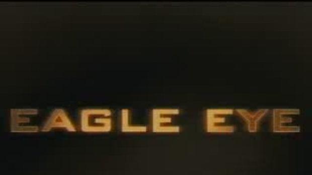 eagle eyes ขอให้เป็นแค่ตัวอย่างหนัง