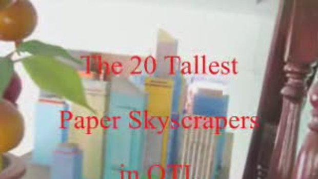 ตึกกระดาษที่สูงที่สุดในเมืองกระดาษโอทีแอล 14 พฤศจิ