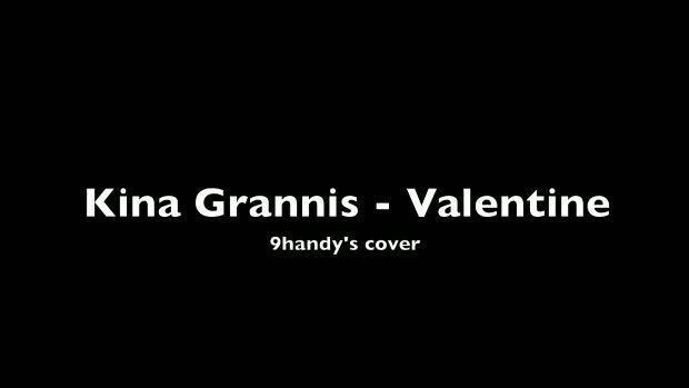 Kina Grannis - Valentine (9handy's cover)