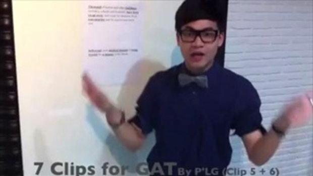 ตะลุย GAT by P'LG Clip 5+6