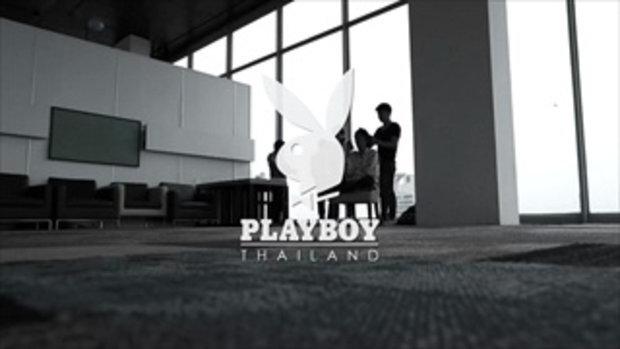 Paan Prinyashuth Akaraseth_s Behind the Scene VDO - Playboy Thailand.mp4