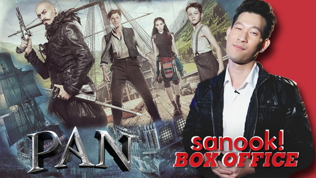 Sanook Box Office -  Pan The Movie 2015  (แพน)