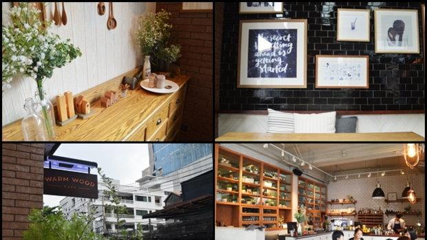 Warm Wood Cafe คาเฟ่สุดน่ารัก..ในบรรยากาศแสนอบอุ่น