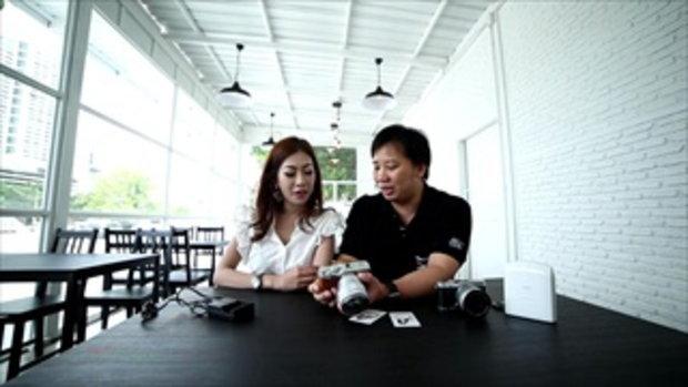 รายการ Tech Chill ตอนพิเศษสอนการใช้งานกล้อง Fujifilm X-A2 ตอนที่ 2