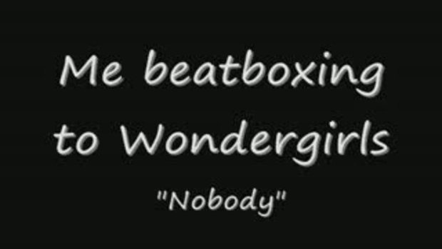 Nobody เวอร์ชั่น Beatbox