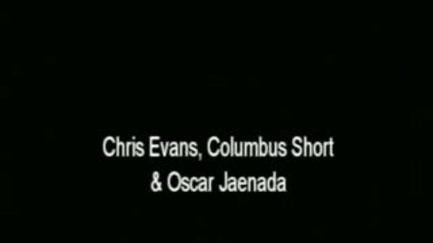 คลิปสัมภาษณ์ Chris Evans, Columbus Short & Oscar J