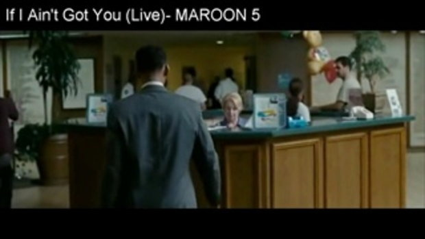 MAROON 5 If I Ain't Got You ost 7 Pounds HQ
