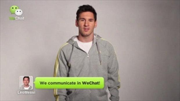 เบื้องหลัง Wechat  Messi