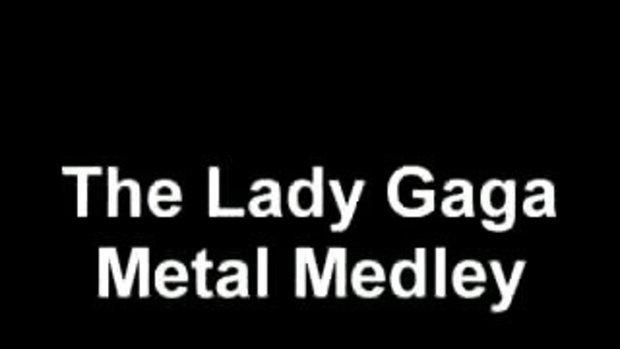 เลดี้ กาก้า  goes  เวอร์ชั่น Metal