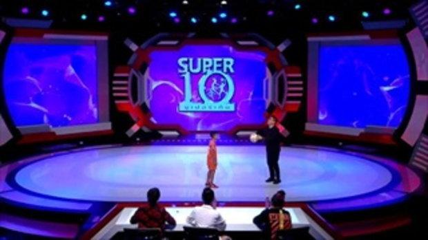 โปรดจำชื่อนี้ น้องยูโร อดีตเด็กวัด เทพแห่งการเดาะบอล แบบ Non Stop - ซูเปอร์เท็น - SUPER 10