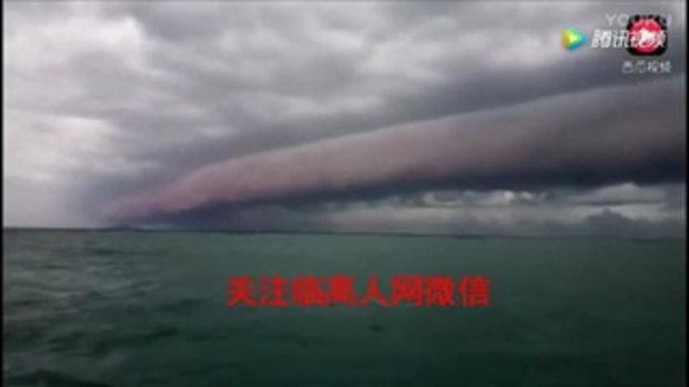 สะพรึง! เมฆประหลาดมหึมาเหนือทะเลที่จีน ลมฝนกระหน่ำฉับพลัน