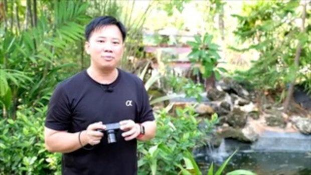 Tech Chill ตอนพิเศษ สอนการใช้กล้อง Sony RX100V ตอนที่ 2
