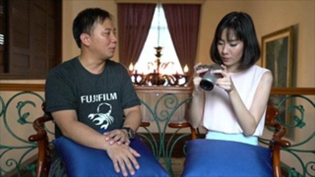 Tech Chill สอนใช้กล้อง Fujifilm X-A3 ตอนที่ 4 Film Simulation, ถ่ายภาพคร่อม, WB