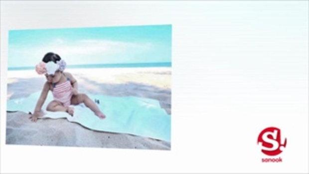 น้องเจ้าขา เที่ยวทะเล ใส่ชุดว่ายน้ำคู่คุณแม่กระแต น่ารักสุดๆ