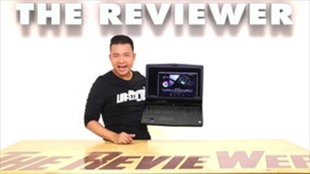 รีวิว Dell Alienware 17 R4 โน้ตบุ๊กตัวเทพเพื่อเกมเมอร์