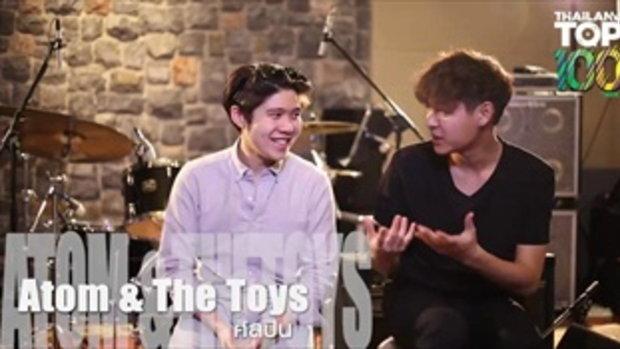JOOX Thailand Top 100 อะตอม ชนกันต์ X The Toys