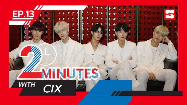 2 Minutes with... | EP.13 | CIX (ซีไอเอ็กซ์)