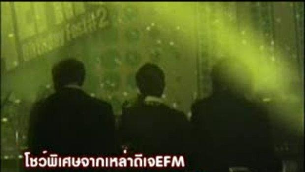 ดีเจ EFM โชว์เต้น เป็ก ออฟ ไอซ์ EFM Birthday Fest2