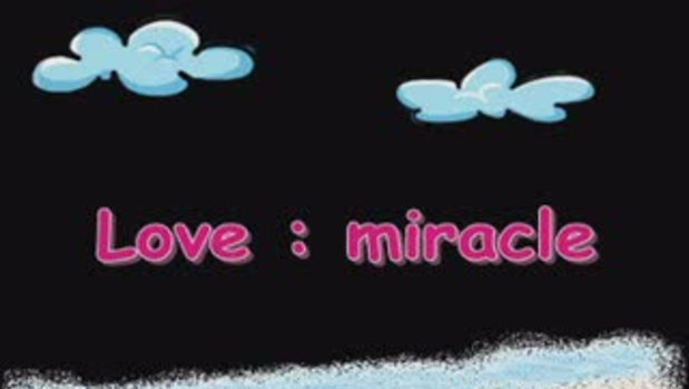 love : miracle