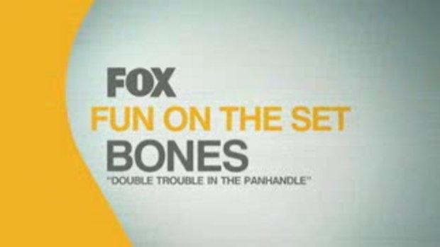 BONES Fun of the Set