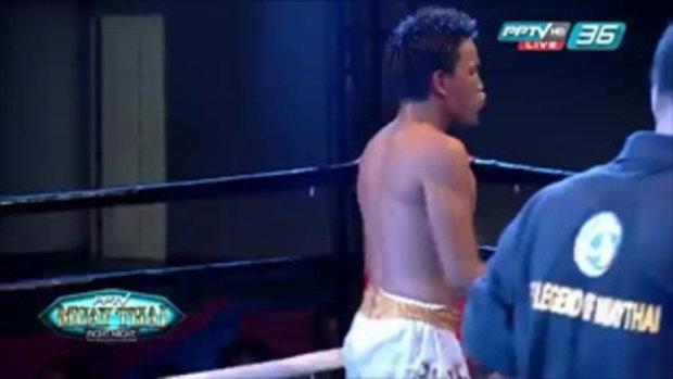 PPTV Muay Thai Fight night - ดวล ส.เพลินจิต Vs อันโตนิโอ ออเบอร์โต้