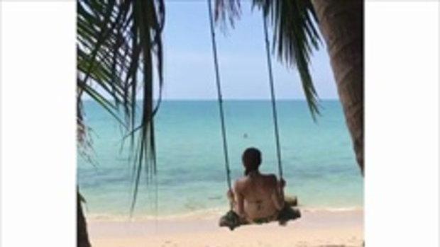 คลิปสวีท เทย่า มิก้า นั่งชิงช้าริมหาดบนเกาะช้าง