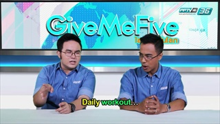 GIVE ME FIVE ไขภาษาทันโลก EP.71 (1/2) ออกอากาศวันที่ 9 พฤษภาคม 2559