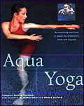 AQUA YOGA : Harmonizing exercise in water for pregnancy birth and beyond