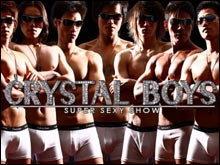Crystal Boy : Super Sexy Show