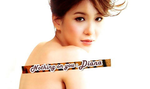 Diana Wallpaper : Nothing on you