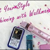 Let Your Style Shinning with Walkman