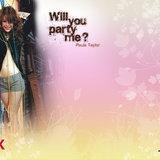 Will You Party Me? พอลล่า เทเลอร์